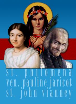 Sainte-Philomène, Pauline Jaricot et le Curé d'Ars