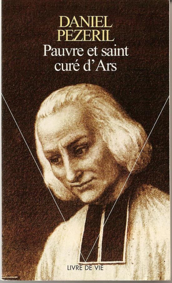 Biographie du Saint Curé d'Ars